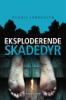 Dennis Jürgensen - En Roland Triel-krimi #5: Eksploderende skadedyr artwork