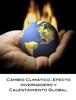 JosГ© Armando Garrido Flores, Erika Fernanda Galicia Monterrosa & Brenda Yamileth Romero RamГrez - Cambio ClimГЎtico, Efecto Invernadero y Calentamiento Global. ilustraciГіn