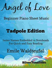 Angel of Love Beginner Piano Sheet Music Tadpole Edition by Emile  Waldteufel & SilverTonalities on Apple Books