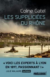 Les Suppliciées du Rhône