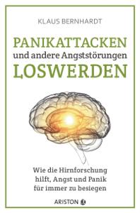 Panikattacken und andere Angststörungen loswerden Buch-Cover