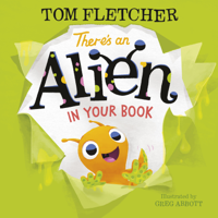 Tom Fletcher - There's an Alien in Your Book artwork
