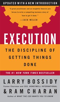 Execution - Larry Bossidy, Ram Charan & Charles Burck book