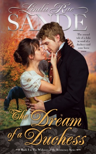 Linda Rae Sande - The Dream of a Duchess