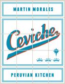 Ceviche: Peruvian Kitchen Book Cover
