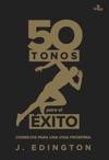 50 Tonos Para El Xito