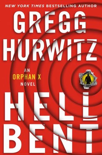 Gregg Hurwitz - Hellbent