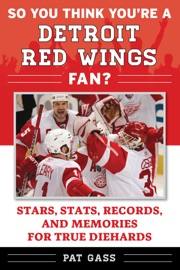 SO YOU THINK YOURE A DETROIT RED WINGS FAN?