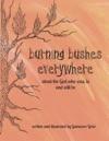 Burning Bushes Everywhere
