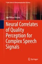 Neural Correlates Of Quality Perception For Complex Speech Signals