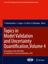 Topics In Model Validation And Uncertainty Quantification Volume 4