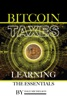 Bitcoin Taxes: Learning the Essentials