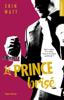 Erin Watt - Les héritiers - tome 2 Le prince brisé illustration