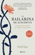 La bailarina de Auschwitz (Edición mexicana)