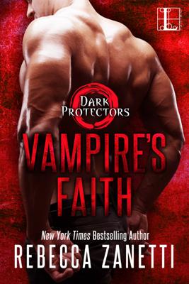 Rebecca Zanetti - Vampire's Faith book