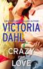 Victoria Dahl - Crazy For Love artwork