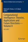 Computational Intelligence Theories Applications And Future Directions - Volume II