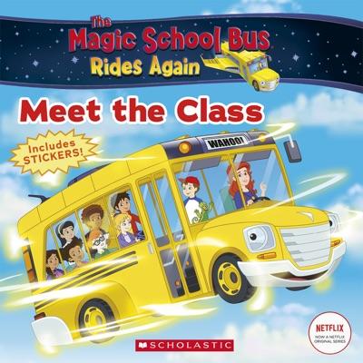 The Meet the Class (The Magic School Bus Rides Again)
