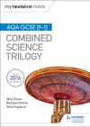 My Revision Notes AQA GCSE 9-1 Combined Science Trilogy