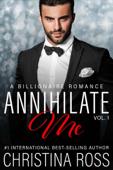 Annihilate Me, Vol. 1