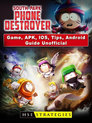 South Park Phone Destroyer Game, APK, IOS, Tips, Android