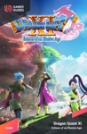 Dragon Quest XI Echoes Of An Elusive Age - Strategy Guide