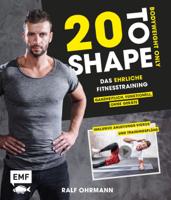 Ralf Ohrmann - 20 to Shape – Bodyweight only artwork