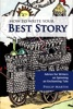How To Write Your Best Story: Advice For Writers On Spinning An Enchanting Tale (2nd Ed.)