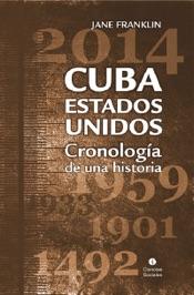 Cuba-Estados Unidos. Cronología de una historia