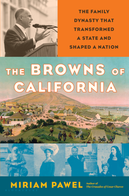 The Browns of California - Miriam Pawel book
