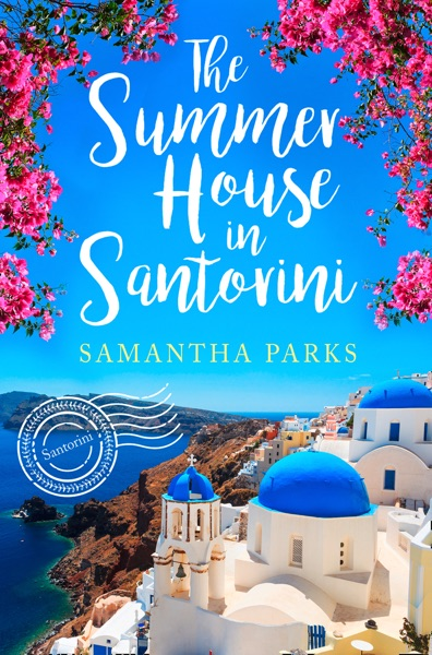 The Summer House in Santorini - Samantha Parks book cover