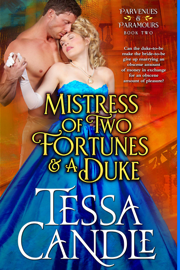 Mistress of Two Fortunes and a Duke book