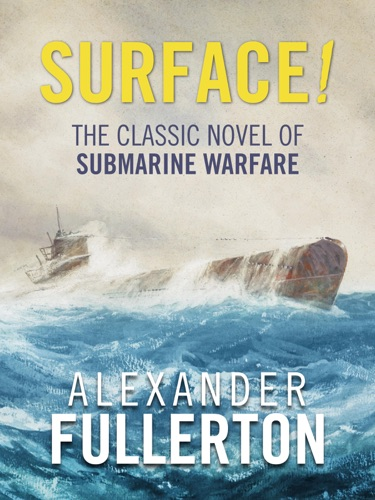 Alexander Fullerton - Surface!