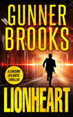 Lionheart - A Chasing Atlantis Thriller