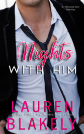 Nights with Him - Lauren Blakely book summary