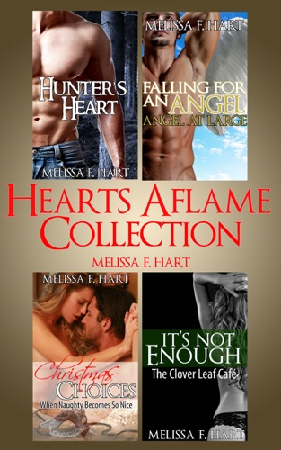 Melissa F. Hart - Hearts Aflame Collection: 4-Book Bundle