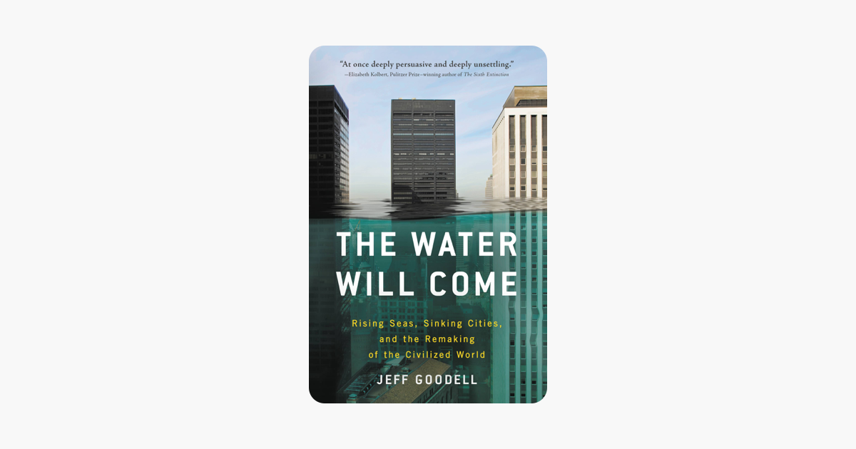 The Water Will Come - Jeff Goodell