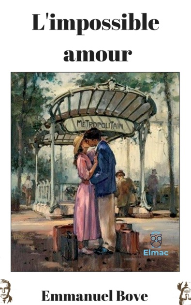 Limpossible Amour By Emmanuel Bove On Apple Books
