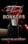 Bloody Bonkers