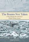 The Routes Not Taken