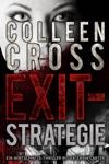 Exit-Strategie  Ein Wirtschafts-Thriller Mit Katerina Carter