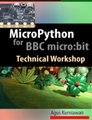 MicroPython for BBC micro:bit Technical Workshop Book Cover