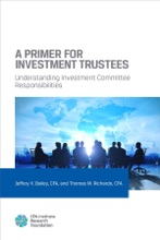 A Primer For Investment Trustees: Understanding Investment Committee Responsibilities