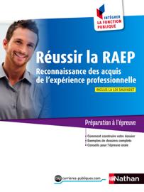 Réussir la RAEP - Intégrer la fonction publique - 2014