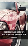 Story Orders And Repair Tips For Car Mechanic Simulator 2018