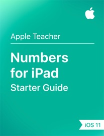 Numbers for iPad Starter Guide iOS 11 - Apple Education