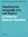 Teaching The Language Of A Lab Report