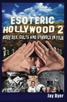 Jay Dyer - Esoteric Hollywood II artwork