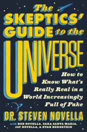 The Skeptics' Guide to the Universe