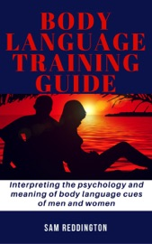 BODY LANGUAGE TRAINING GUIDE